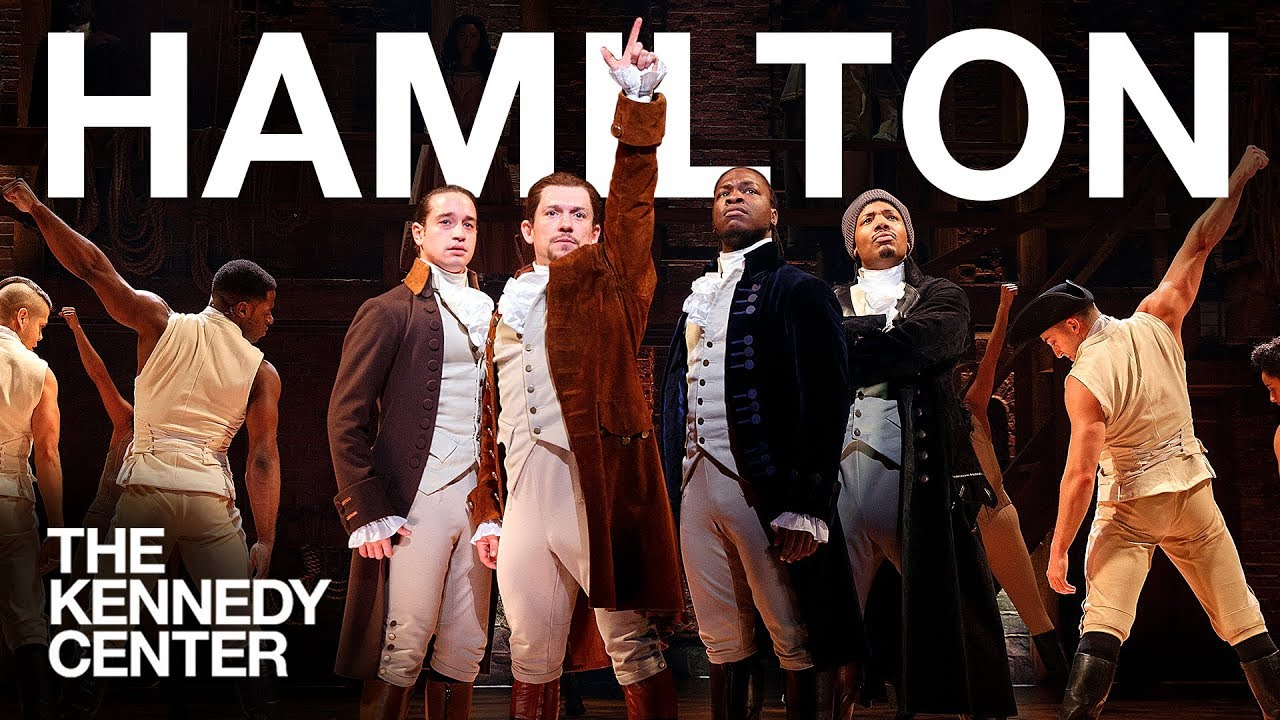 Hamilton at the Kennedy Center