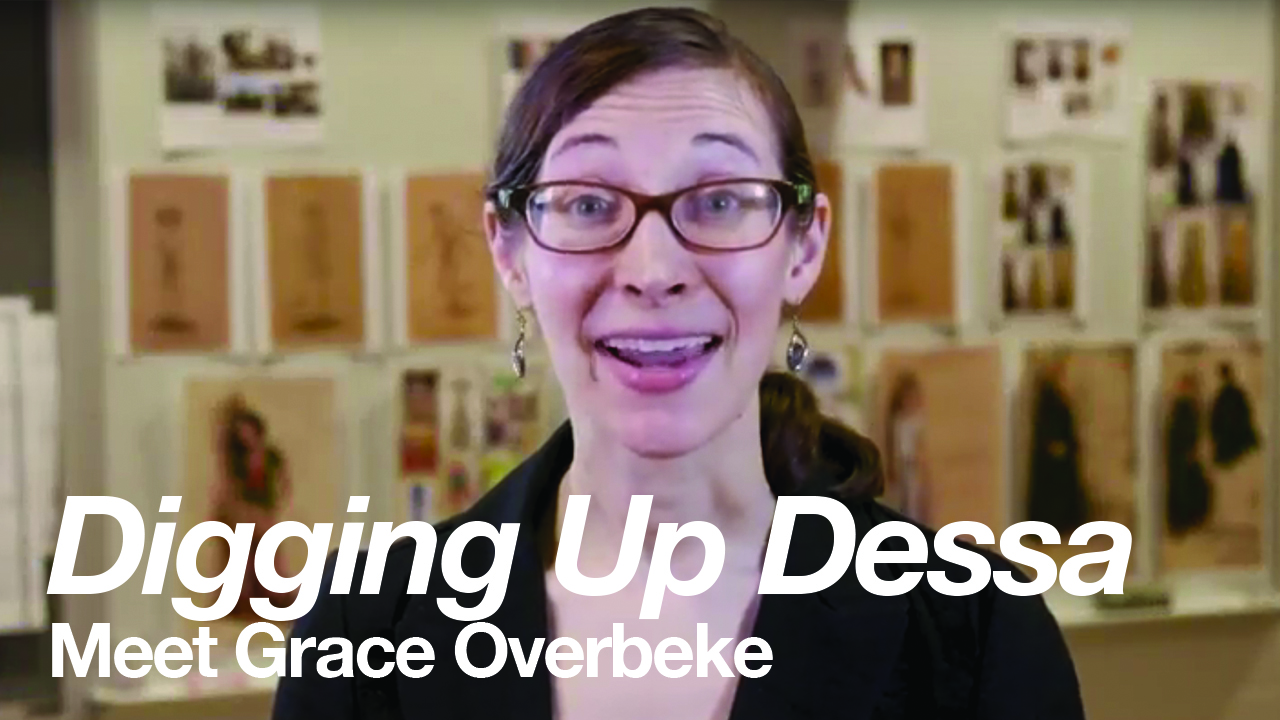 Digging Up Dessa: Meet Dramaturg Grace Overbeke