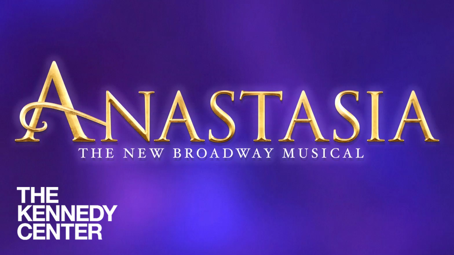 Anastasia at The Kennedy Center