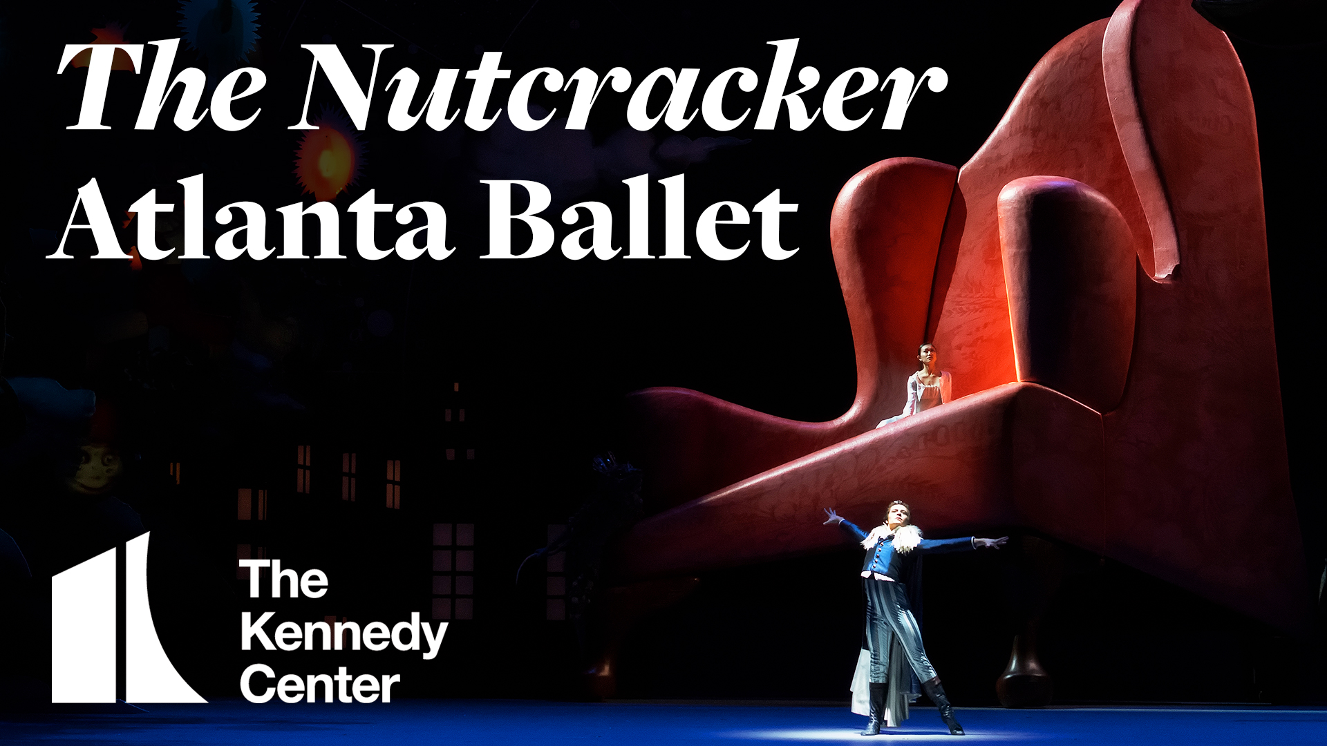 Atlanta Ballet: The Nutcracker | Nov. 27 - Dec. 1 | The Kennedy Center
