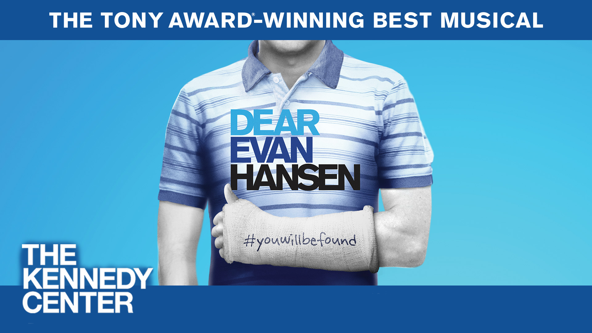 Dear Evan Hansen at The Kennedy Center