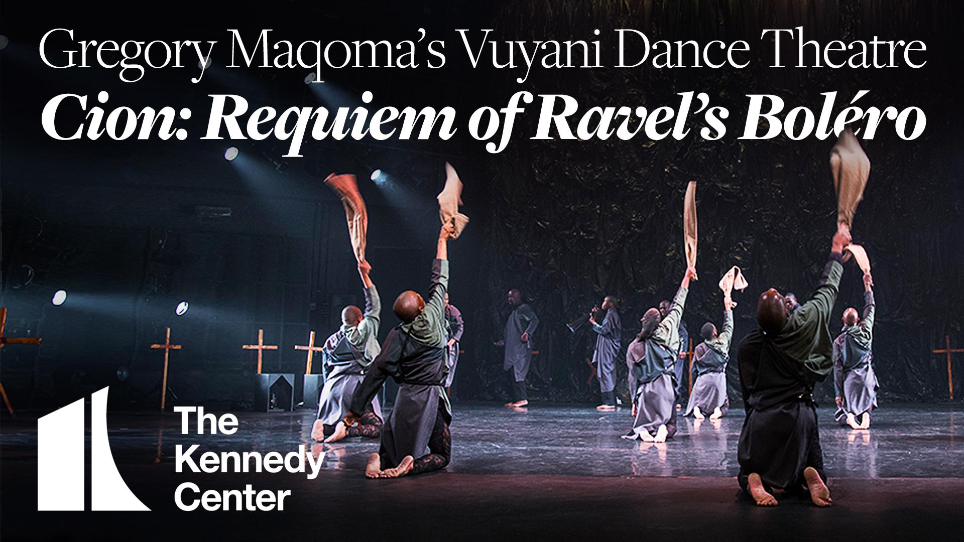 Gregory Maqoma's Vuyani Dance Theatre: Cion: Requiem of Ravel's Boléro