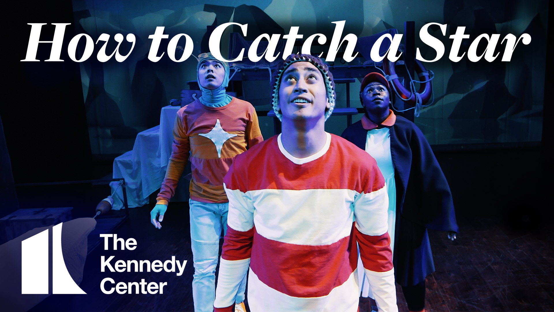 How to Catch a Star | The Kennedy Center