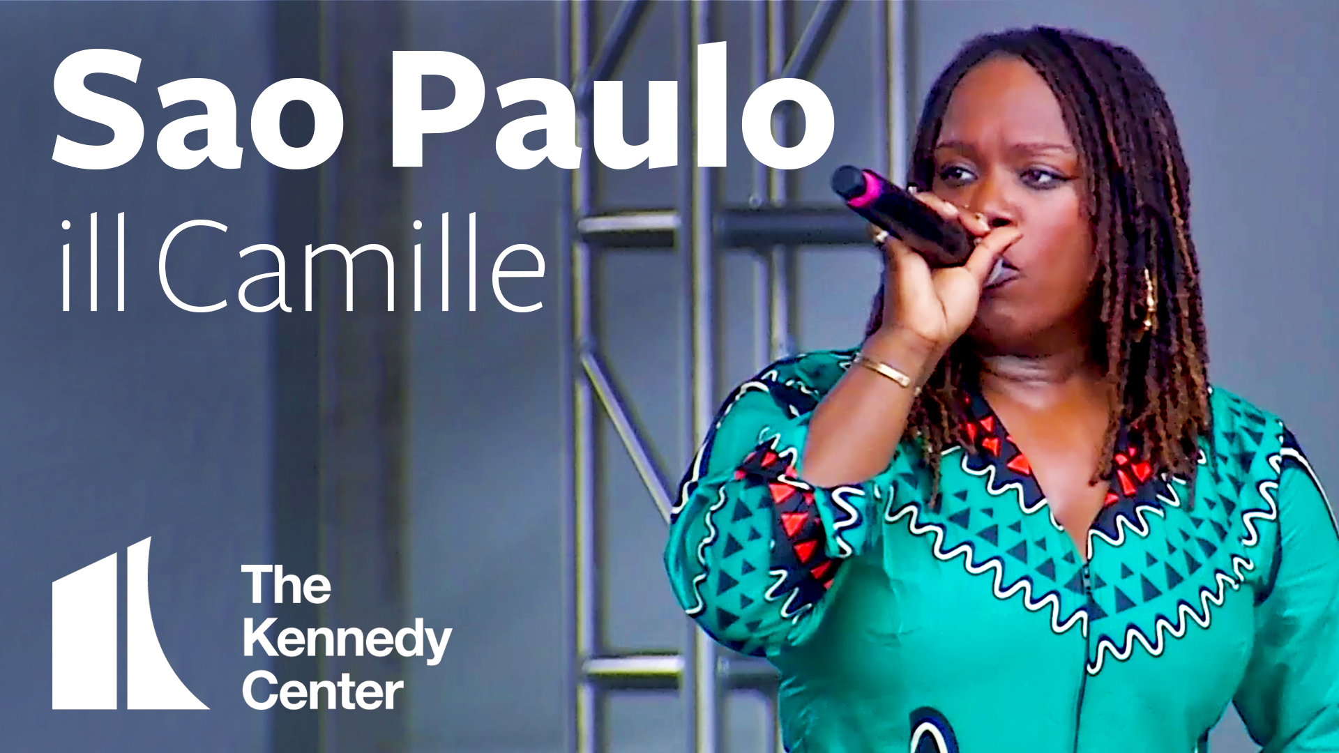 ill Camille - Sao Paulo | LIVE at The Kennedy Center