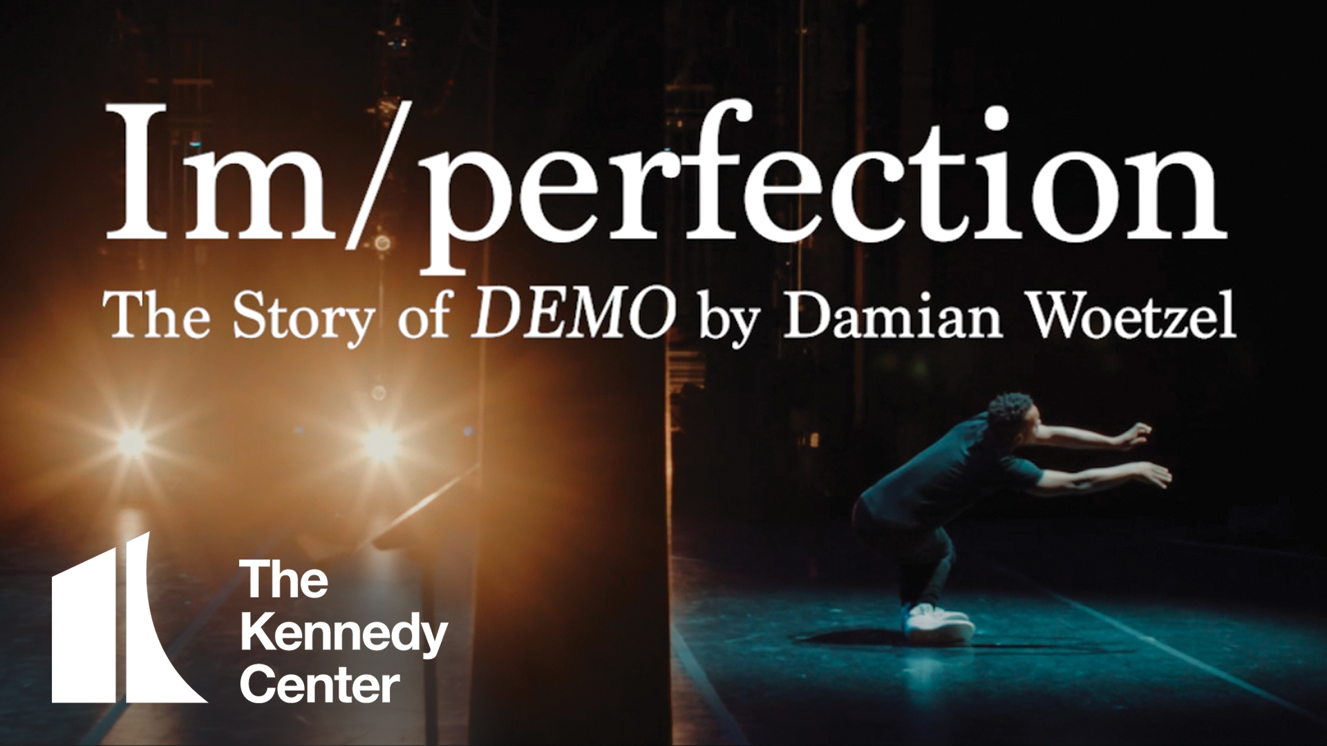 Im/perfection - Dance worlds collide in the story of DEMO by Damian Woetzel