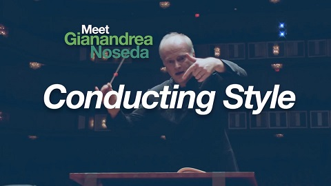 Meet Noseda: Conducting Style