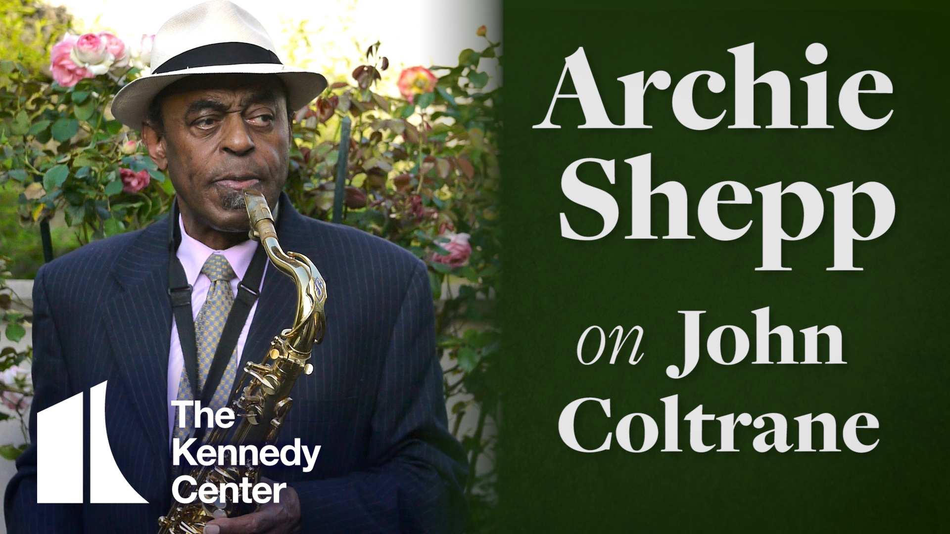 NEA Jazz Master Archie Shepp on John Coltrane | The Kennedy Center