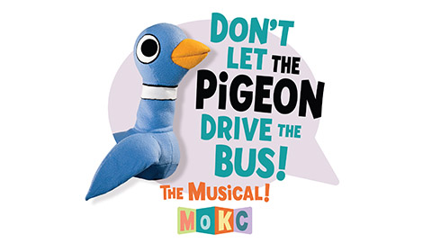 <em>Don't Let the Pigeon Drive the Bus!</em> (<em>The Musical</em>)