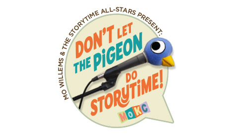 <em>Mo Willems & the Storytime All-Stars present: Don't Let the Pigeon Do Storytime!</em>