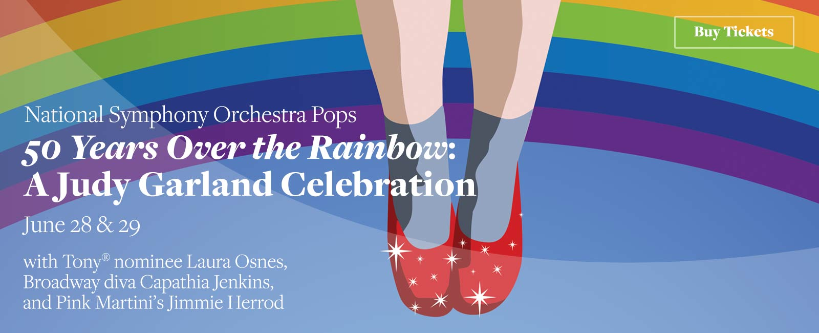 NSO Pops: 50 Years Over the Rainbow: A Judy Garland Celebration