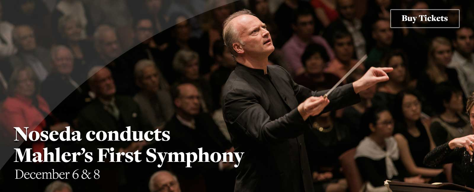 Noseda conducts Mahler's First Symphony