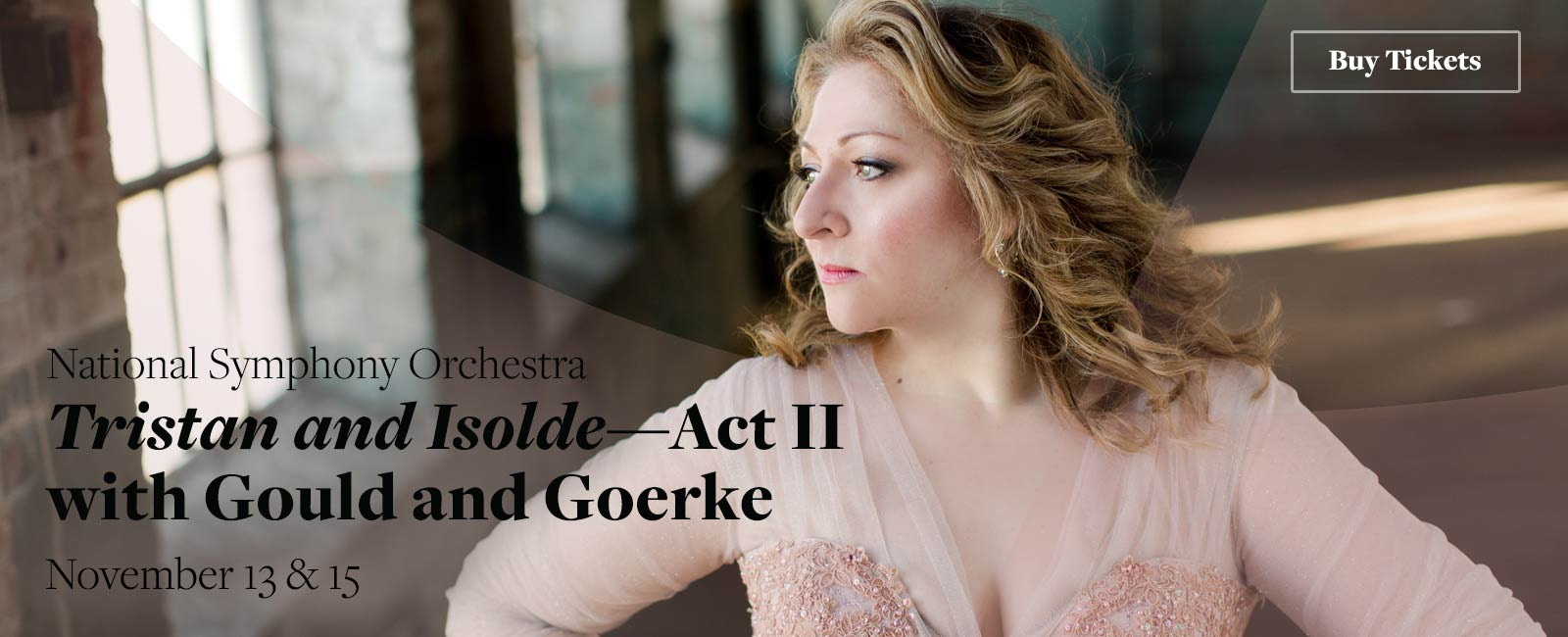 National Symphony Orchestra: Noseda conducts Tristan and Isolde—Act II with Gould and Goerke