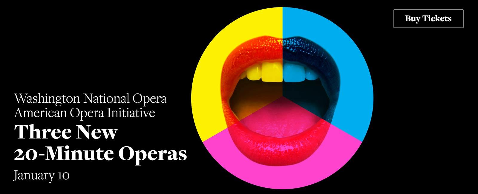 Three New 20-Minute Operas