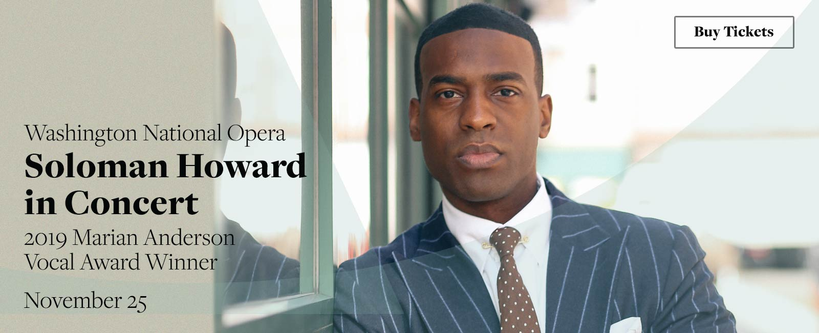 Washington National Opera: 2019 Marian Anderson Vocal Award Winner: Soloman Howard in Concert