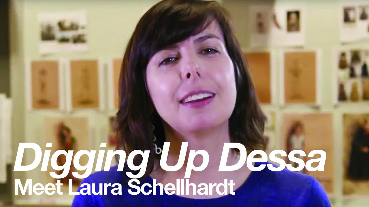 Digging Up Dessa: Meet Playwright Laura Schelhardt