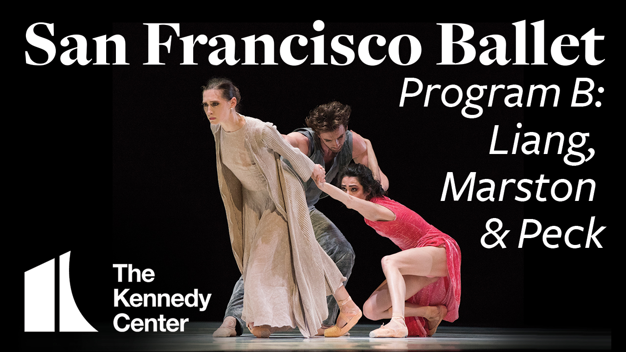 San Francisco Ballet: Unbound | Works by Liang, Marston & Peck | Program B