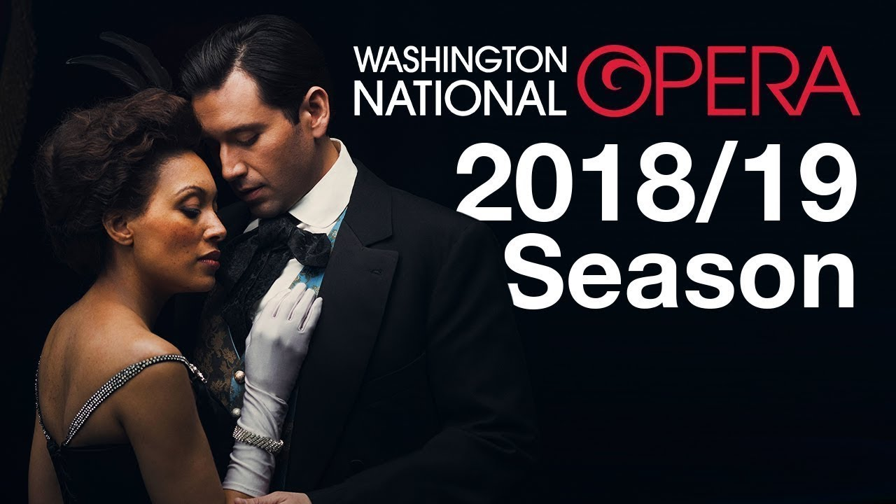 Washington National Opera 2018-2019 Season Announcement